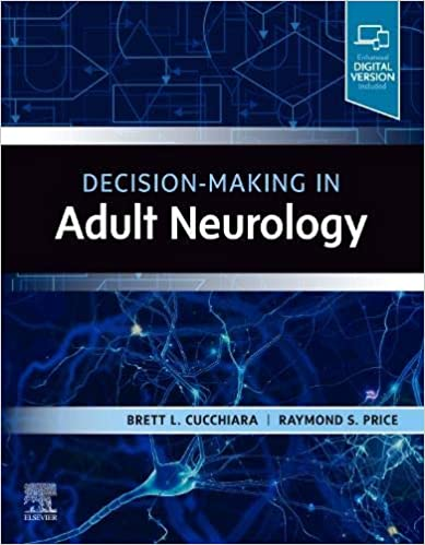 Decision-Making in Adult Neurology, E-Book - Original PDF