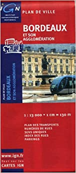 ^DOC^ Bordeaux City Plan 1:13 000 Ign (English And French Edition). Raised Learn Socket climbing Potencia Router Studies Humble