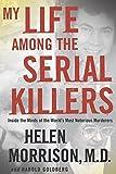 My Life Among the Serial Killers