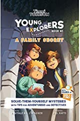 A Family Secret: A Timmi Tobbson Young Explorers Children's Adventure Book (Solve-Them-Yourself Mysteries Book for Boys and Girls age 6-8) Hardcover