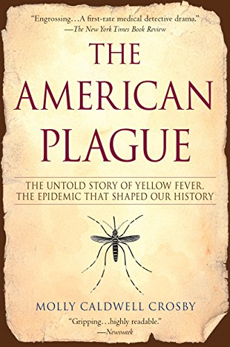 Pdf Medical Books The American Plague: The Untold Story of Yellow Fever, The Epidemic That Shaped Our History