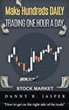 Day Trading: Make Hundreds Daily Day Trading One Hour a Day: Day Trading: A detailed guide on day trading strategies, intraday trading, swing trading and ... Trading, Stock Trading, trader psychology)