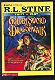 Golden Sword of Dragonwalk, R. L. Stine, 0590485571