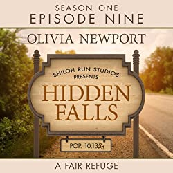 Hidden Falls: A Fair Refuge, Episode 9