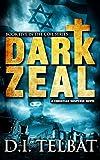 DARK ZEAL (COIL Book 5)