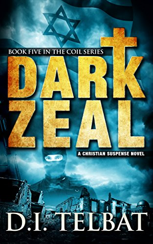 DARK ZEAL (COIL Book 5)