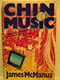 Chin Music, James McManus, 0394621905