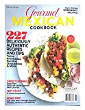 GOURMET MEXICAN COOKBOOK MAGAZINE, SPRING 2016