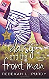 Daisy and the Front Man (Backstage Pass) (Volume 3)