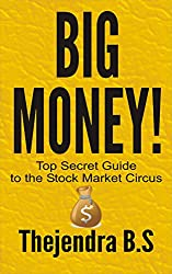 Big Money! - Top Secret Guide to the Stock Market Circus (English Edition)