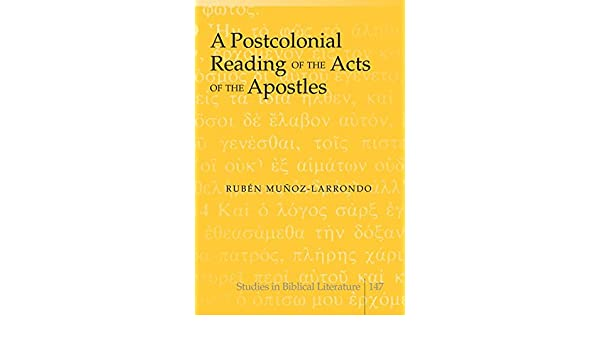 A Postcolonial Reading of the Acts of the Apostles (Studies