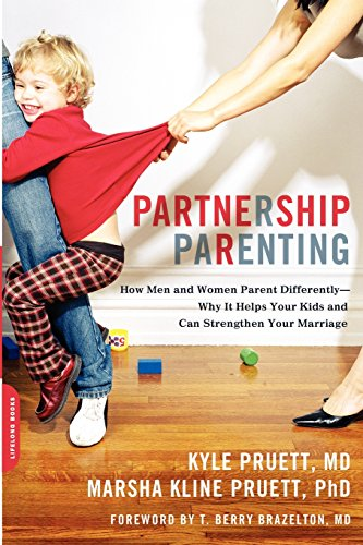 Partnership Parenting: How Men and Women Parent Differently--Why It Helps Your Kids and Can Strengthen Your Marriage