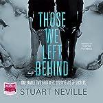 Those We Left Behind | Stuart Neville