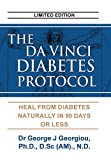 The Da Vinci Diabetes Protocol Heal From Diabetes Naturally in 90 Days or Less