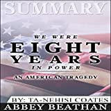 img - for Summary: We Were Eight Years in Power: An American Tragedy book / textbook / text book