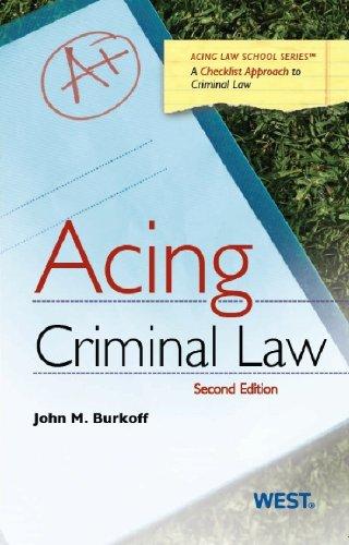 Acing Criminal Law, 2d (Acing Series)