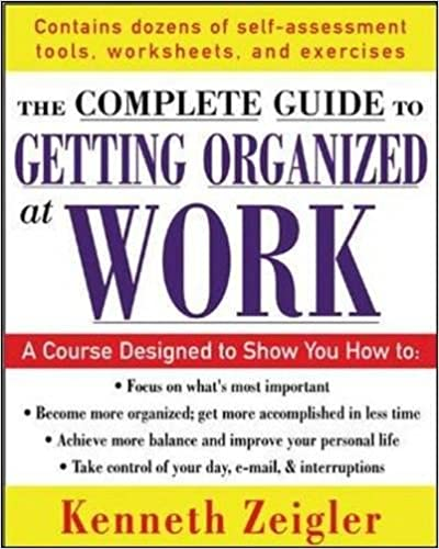 Getting Organized at Work: 24 Lessons to Set Goals, Establish ...