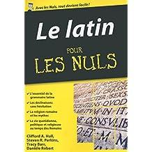Le Latin pour les Nuls, édition poche (French Edition)