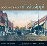 Looking Back Mississippi, Forrest Lamar Cooper, 1617031488