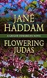 Flowering Judas, Jane Haddam, 1410441598