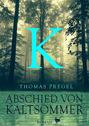 Abschied von Kaltsommer (Holsteiner Trilogie) (German Edition)