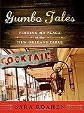 Gumbo Tales, Sara Roahen, 0393061671