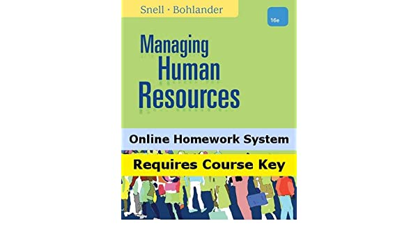 Managing Human Resources (16th Edition)