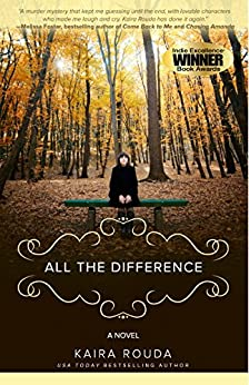 All The Difference: Domestic Suspense by [Rouda, Kaira]