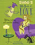 Shag's Little Book of Love, Eve Lederman, 157284079X