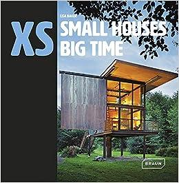 XS - small houses big time  Amazon.de  Lisa Baker  Fremdsprachige Bücher a2222fc418