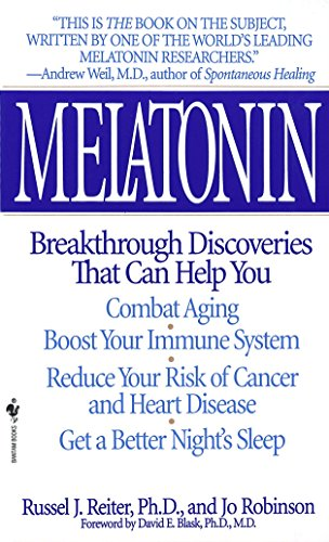 - Melatonin: Breakthrough Discoveries That Can Help You Combat Aging, Boost Your Immune System, Reduce Your Risk of Cancer and Heart Disease, Get a Better Night's Sleep