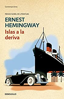 Islas a la deriva par Ernest Hemingway