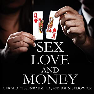Sex, Love, and Money Audiobook