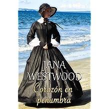 Corazón en penumbra (Spanish Edition)