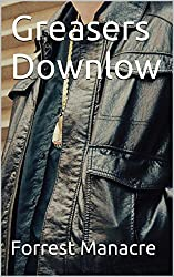 Greasers Downlow: Urban Guido Bullies' Str8core Adventure (Str8 Studs Downlow Book 58)