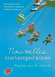 Nouvelles contemporaines - Regards sur le monde (Jeunes Adultes t. 1624) (French Edition)