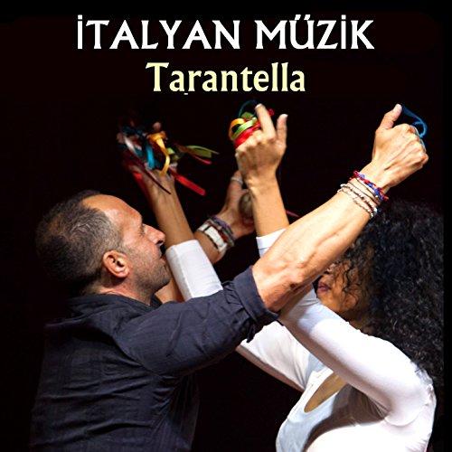 Tarantella (İtalyan müzik) (Tarantella Music)