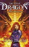La fille Dragon, tome 5 : L'ultime affrontement par Troisi