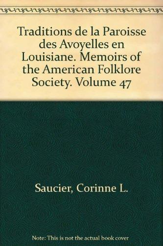 Traditions De La Paroisse Des Avoyelles En Louisiane.