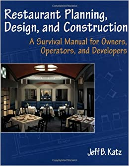 Book Restaurant Planning: A Survival Manual for Owners, Operators and Developers (Hospitality)