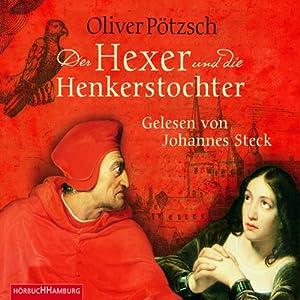 Der Hexer und die Henkerstochter Audiobook