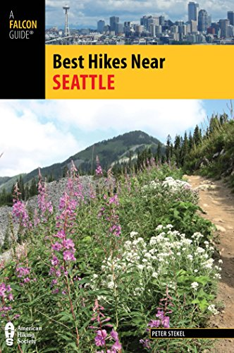 Best Hikes Near Seattle (Best Hikes Near Series)