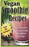 Vegan Smoothie Recipes, Emma Daniels, 1499383932