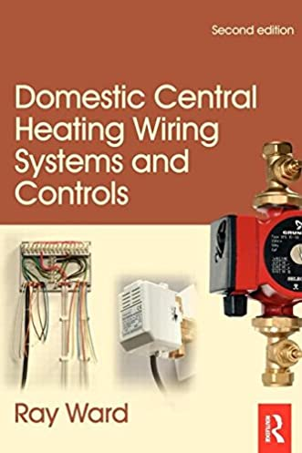 domestic central heating wiring systems and controls second edition rh amazon com Home Electrical Wiring Books Home Wiring Diagrams Book