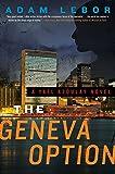 The Geneva Option: A Yael Azoulay Novel (Yael Azoulay Series)