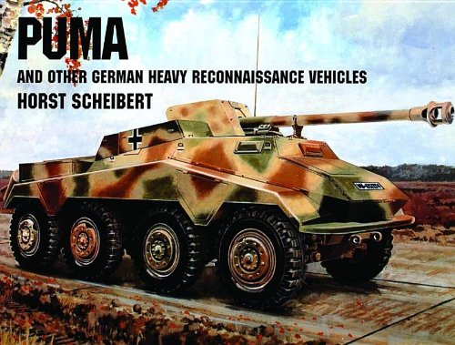 Puma/and Other German Heavy Reconnaissance Vehicles