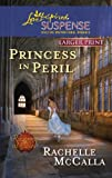 Princess in Peril, Rachelle McCalla, 037367483X