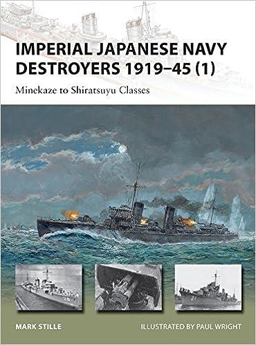 Imperial Japanese Navy Destroyers 1919–45 (1): Minekaze To Shiratsuyu Classes PDF Descargar