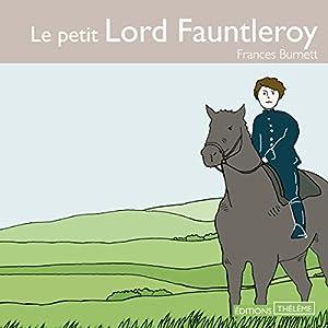 Le petit Lord Fauntleroy | Livre audio