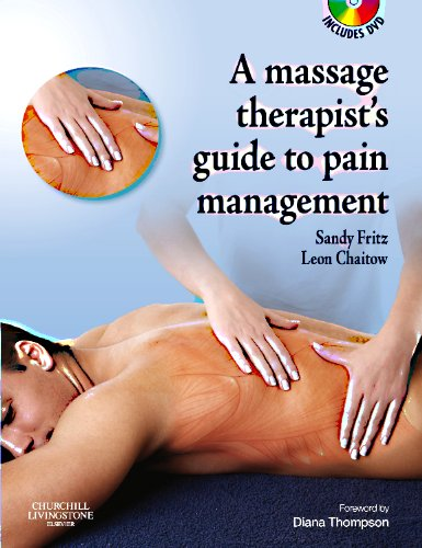 The Massage Therapist's Guide to Pain Management with CD-ROM (A Massage Therapist's Guide To)